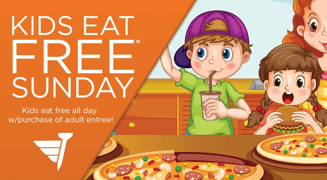 Join us every Sunday for Kid's Eat Free* at FlyingTee all day!